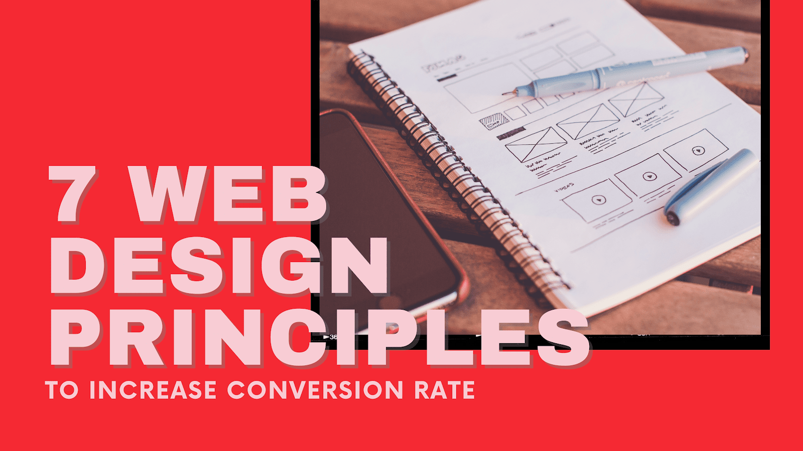 7 Creative Web Design Principles to Increase Conversion Rate
