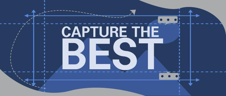 capture the best