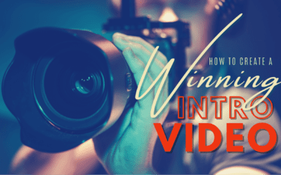How to Create a Winning Intro Video for Your Website or Marketing Campaigns